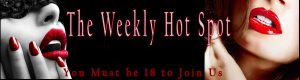 The Weekly Hot Spot Experienced Mistress Olivia 1-800-601-7259