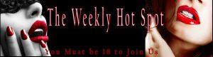 The Weekly Hot Spot Experienced Mistress Olivia 1-800-601-7259
