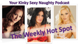 The Weekly Hot Spot Adult Podcast